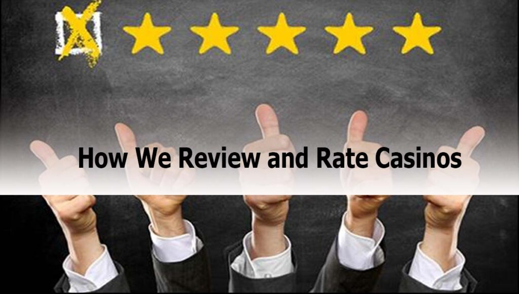 How We Review and Rate Casinos Online Malaysia